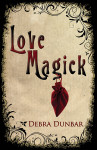 Love_Magick_D_Dunbar_(For Web Marketing)